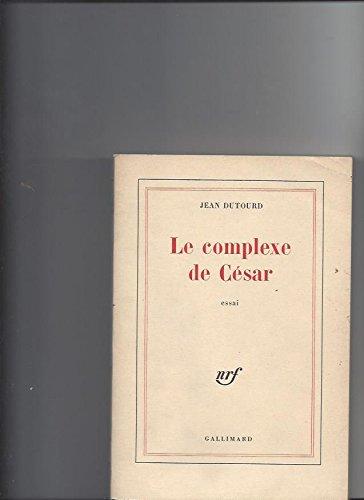 9782070294459: Le Complexe de César