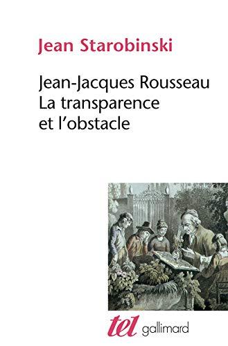 9782070294732: La Transparence et L'Obstacle