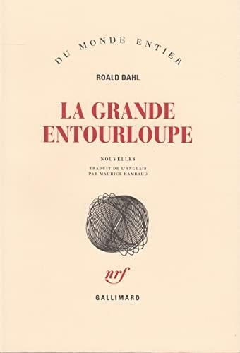 La Grande Entourloupe (207029479X) by Roald Dahl