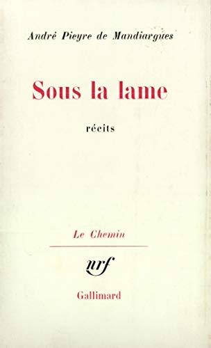 Sous la lame (2070294854) by Pieyre de Mandiargues, André