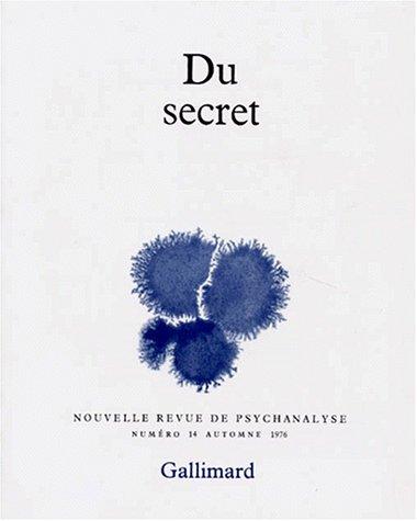 9782070295036: Nouvelle Revue de psychanalyse 14. Du secret