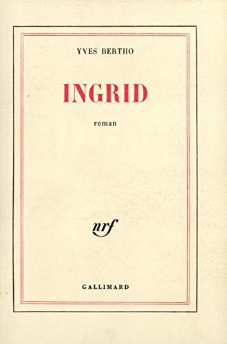 9782070295203: Ingrid (Blanche)
