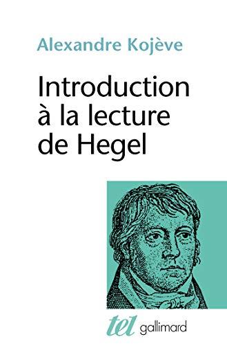 Introduction à la lecture de Hegel : Kojève, Alexandre