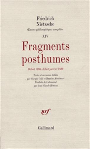 Fragments posthumes(début 1888 - début janvier 1889) (French Edition): ...
