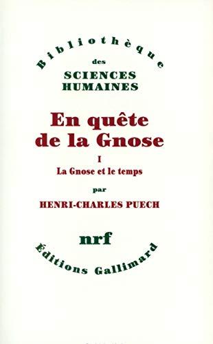 En quête de la Gnose: Puech