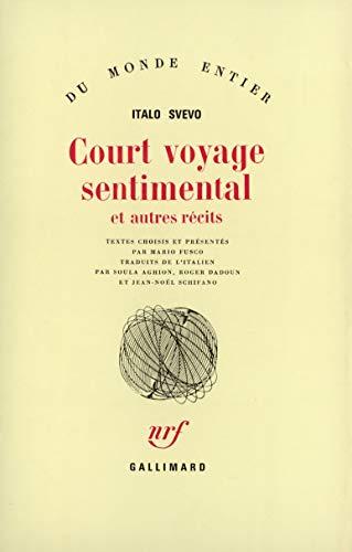 9782070295531: Court voyage sentimental et autres recits (French Edition)