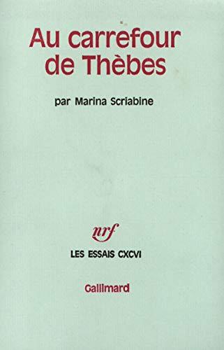 9782070295647: Au Carrefour de Thèbes