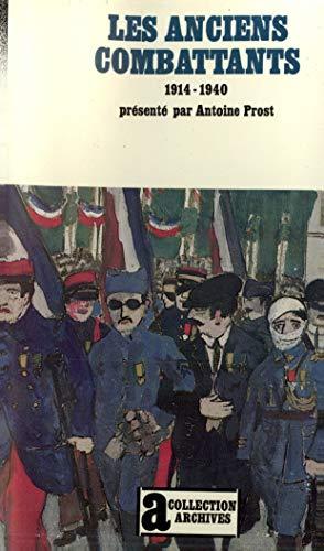 9782070295739: Les Anciens Combattants: (1914-1940) (Archives)