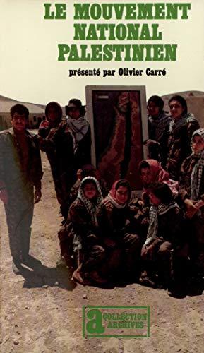 9782070295746: Le Mouvement national palestinien