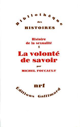9782070295890: Histoire de la sexualité, I:La Volonté de savoir