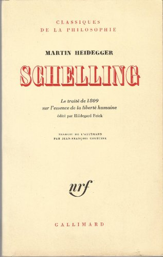 9782070296040: Schelling : Le traité de 1809 sur l'essence de la liberté humaine