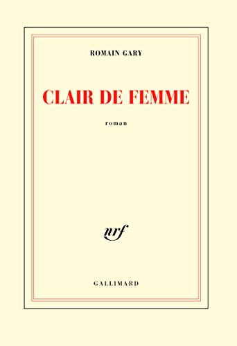 Clair de femme (9782070296064) by Romain Gary