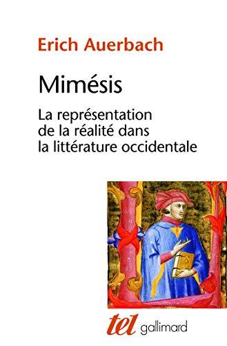9782070296125: MIMESIS. La représentation de la réalité dans la littérature occidentale