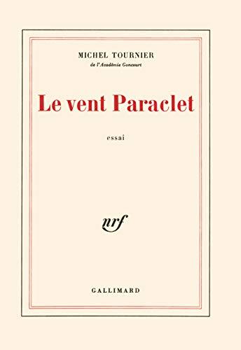 9782070296187: Le vent paraclet: Essai