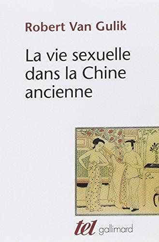 9782070296545: La Vie sexuelle dans la Chine ancienne (Tel)