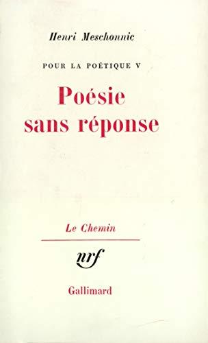 9782070296767: Pour la poétique, tome 5 : Poésie sans réponse