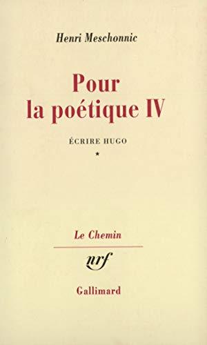 Pour la poétique, tome 4, volume 1: Meschonnic, Henri
