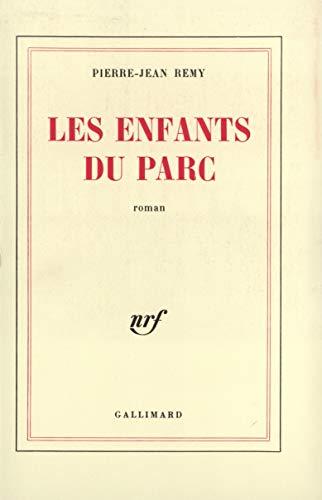 Les Enfants du Parc. Roman.: Remy, Pierre-Jean