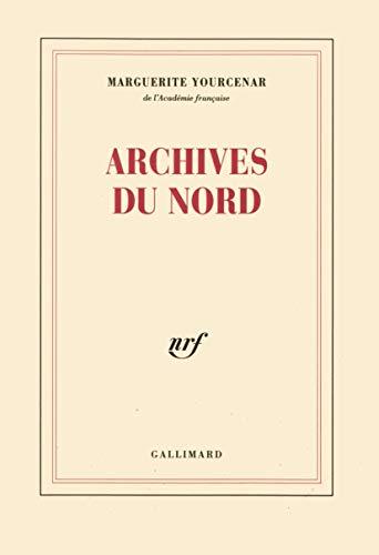 9782070297320: Le labyrinthe du monde, II : Archives du Nord (NRF)