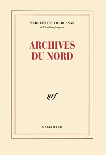 9782070297320: Archives du nord (French Edition)