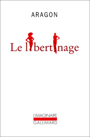 9782070297740: Le Libertinage (French Edition)