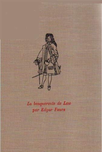 La Banqueroute de Law, 17 juillet 1720: Faure, Edgar