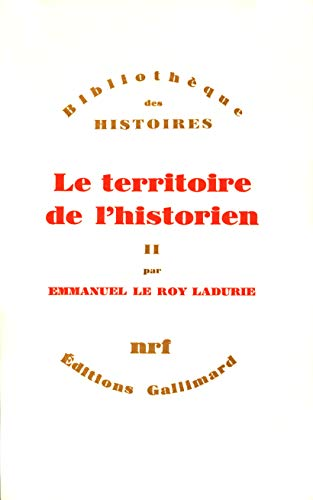 9782070298730: Le territoire de l'historien t2 (French Edition)