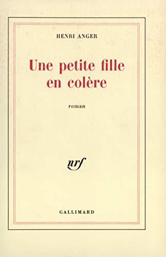 9782070299249: Une petite fille en colere (French Edition)