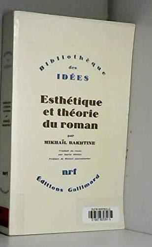9782070299331: ESTHETIQUE ET THEORIE DU ROMAN (Bibliothèque des idées)