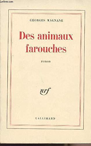 9782070299409: Des animaux farouches