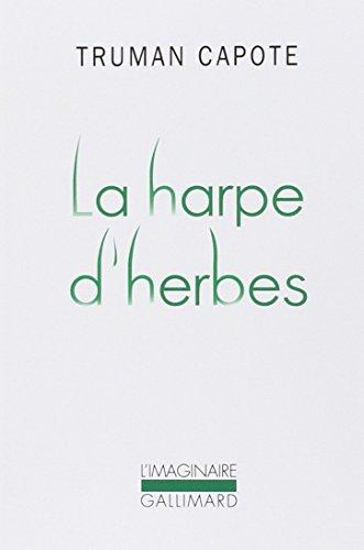 9782070299577: La Harpe d'herbes