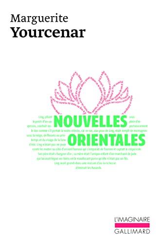 NOUVELLES ORIENTALES.: YOURCENAR (Marguerite de