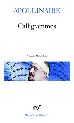 Calligrammes: Guillaume Apollinaire