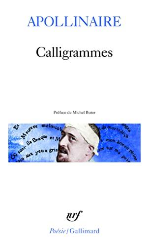 9782070300082: Calligrammes: Poèmes de la paix de la guerre