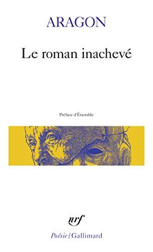 9782070300112: Le Roman inachev�