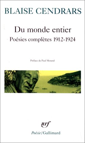 9782070300617: Du Monde Entier/Poesies Completes 1912-24 (French Edition)