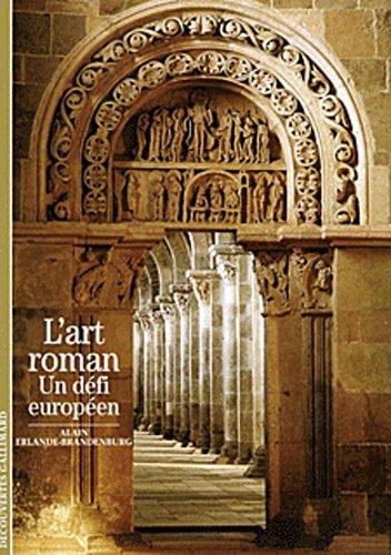 9782070300686: L'Art roman: Un défi européen