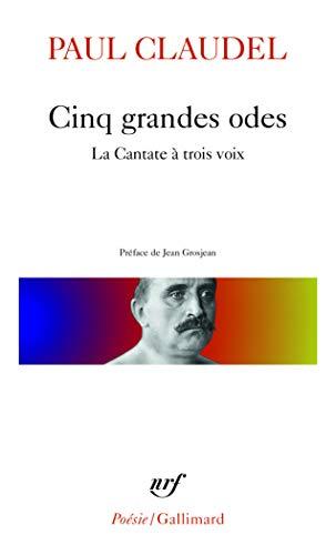 9782070300747: Cinq Grandes Odes & La Cantate A Trois-Voix & Autres