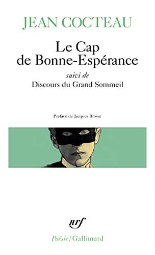 CAP DE BONNE-ESPÉRANCE / DISCOURS DU GRAND SOMMEIL: COCTEAU JEAN