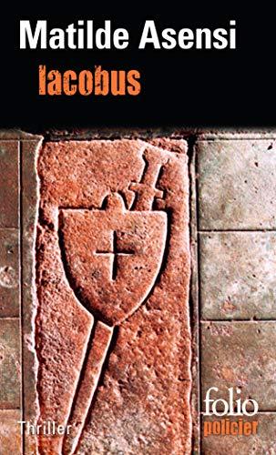 Iacobus (Folio Policier) (French Edition): Asensi, Matilde