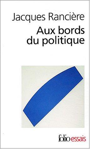 9782070301744: Aux Bords Du Politique (Folio Essais) (French Edition)