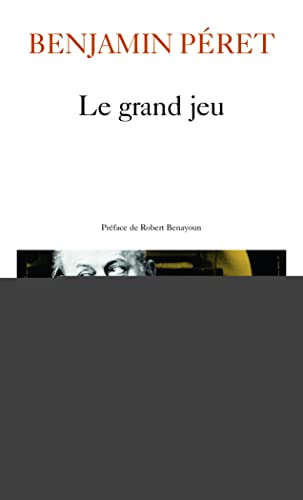 9782070302161: Grand Jeu (Poesie/Gallimard) (English and French Edition)