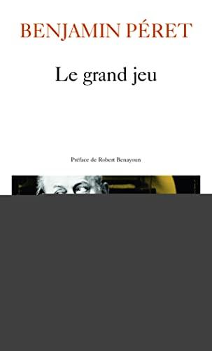 9782070302161: Le Grand Jeu