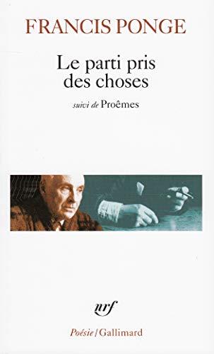 9782070302239: Le Parti pris des choses / Proêmes / Douze petits écrits (Poésie)