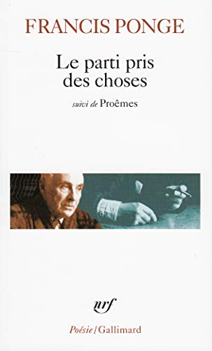 Parti Pris DES Choses / Douze Petits: Ponge
