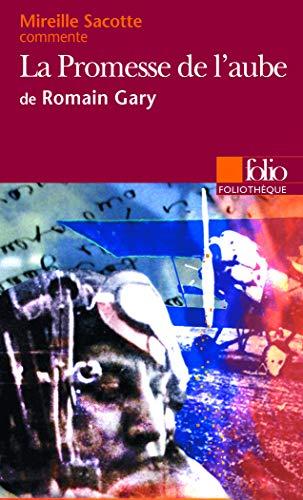 PROMESSE DE L'AUBE DE ROMAIN GARY: SACOTTE MIREILLE