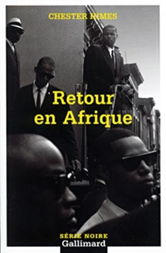 9782070303335: Retour En Afrique (Serie Noire 2) (English and French Edition)