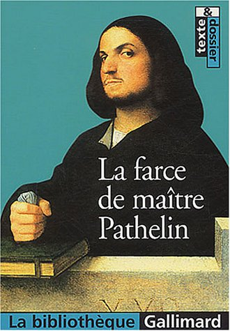 9782070303816: La Farce De Maitre Pathelin (French Edition)