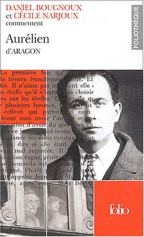 9782070303946: Commentaire inédit d'Aurélien d'Aragon