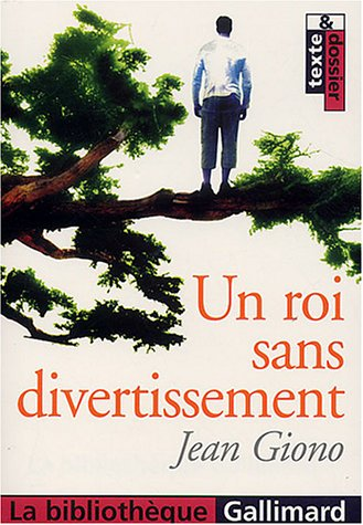 9782070303977: Un Roi sans divertissement (La bibliothèque)